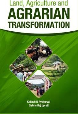 Land, Agriculture and Agrarian Transformation