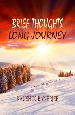 Brief Thoughts Long Journey