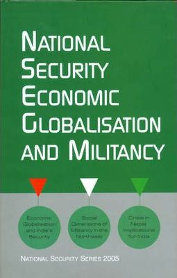 National Security Economic Globalization and Miltancy