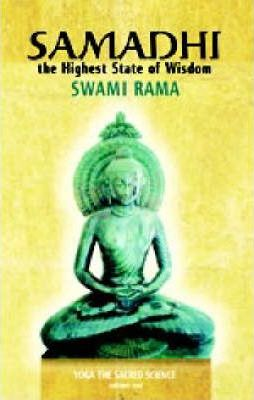 Samadhi the Highest State of Wisdom : Yoga the Sacred Science Volume One