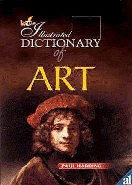 The Illustarted Dictionary of Art