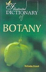 The Illustrated Dictionary of Botany