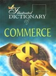 The Illustrated Dictionary of Commerce