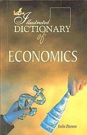 The Illustrated Dictionary of Economics