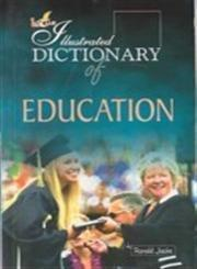 The Illustrated Dictionary of Education