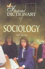 The Illustrated Dictionary of Sociology