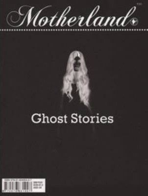 Motherland Vol 03 Issue 07 - Ghost Stories