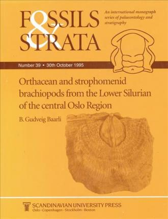 Fossils and Strata: Orthacean and Strophomenid Brachiopods from the Lower Silurian of the Central Oslo Region
