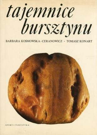 Tajemnice Bursztynu. [English and Polish Edition].