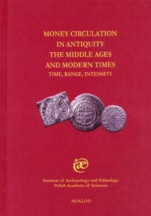 Money circulation in antiquity the middle ages and modern times