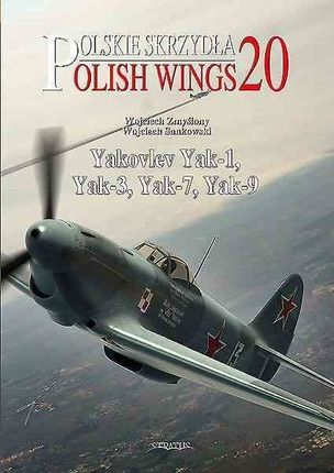 Yak-7, Yak-9 (English Edition) - Aircraft Monograph No.14 - AJ Press - Superb!