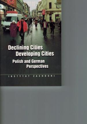Declining Cities--Developing Cities