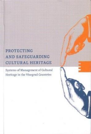 Protecting and safeguarding cultural heritage
