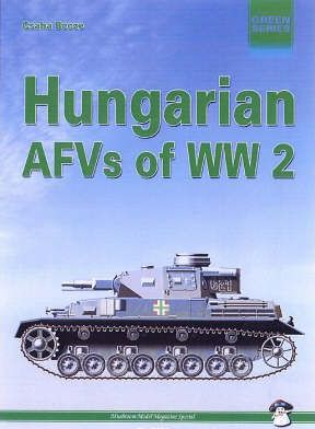 Hungarian AFVs of World War Two