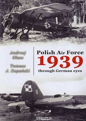 Polish Air Force 1939 Through German Eyes