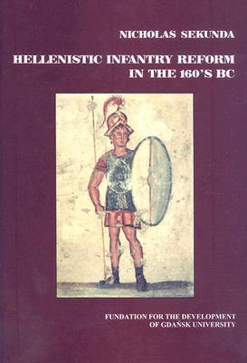 Hellenistic Infantry Reform in the 160s BC