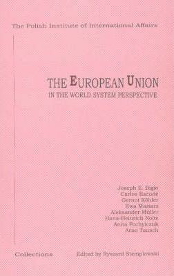 The European Union in the World System Perspective
