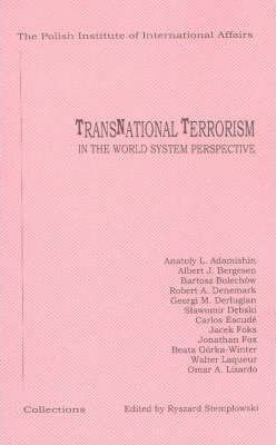 Transnational Terrorism in the World System Perspective