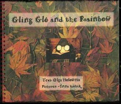 Gling Glo and the Rainbow