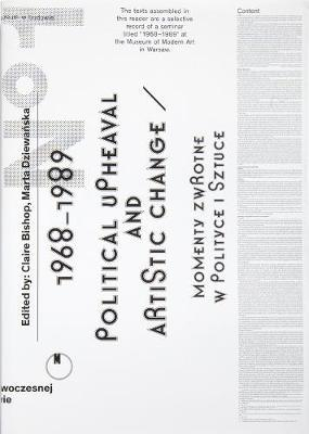 1968-1989. Political Upheaval and Artistic Change