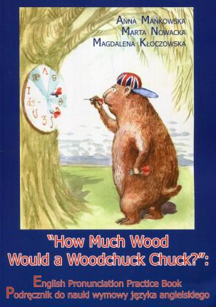 How Much Wood Would a Woodchuck Chuck + CD