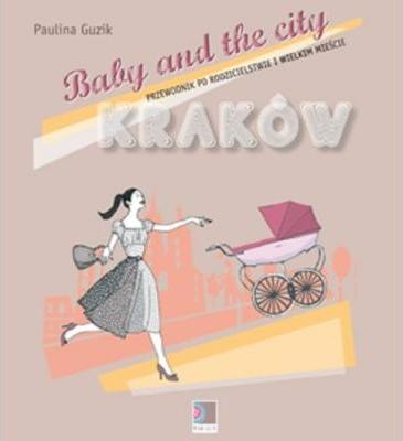 Baby and the city Krakow