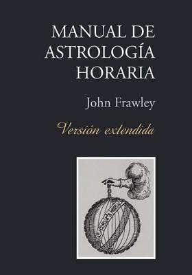 Manual de Astrologia Horaria - Version Extendida