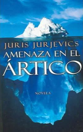 Amenaza En El Artico / Threat in the Artic