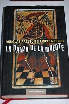 La Danza De La Muerte/preston & Child