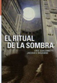 El Ritual De La Sombra/ The Ritual of the Shadow