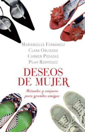 Deseos de mujer/ Wishes of Women