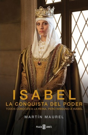 Isabel, la conquista del poder / Isabel, The Conquest Of Power