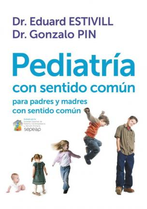 Pediatría con sentido común / Pediatrics with common sense