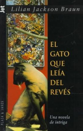 El Gato Que Leia Al Reves : the Cat Who Could Read Backwards