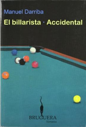 El Billarista; Accidental