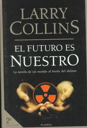 El Futuro Es Nuestro/Tomorrow Belongs to Us