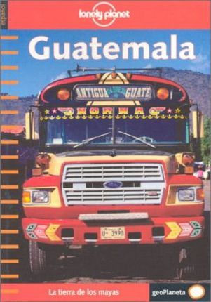 Lonely Planet: Guatemala