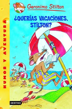 Querias Vacaciones, Stilton / Surf's Up, Geronimo!