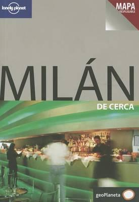 Lonely Planet Milan de Cerca
