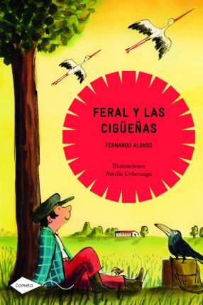 Feral y las ciguenas / Feral and the Storks