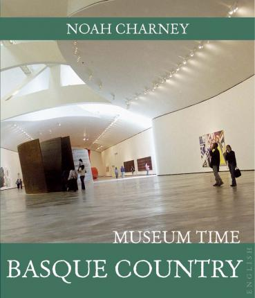 Basque Country museum time