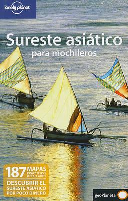 Lonely Planet Sureste Asiatico Para Mochileros