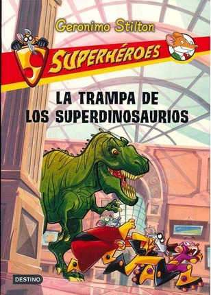 La trampa de los superdinosaurios / The Super Dinosaur Trap