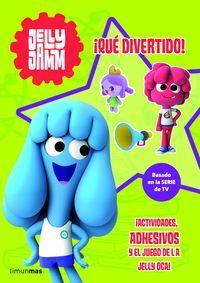 Jelly Jamm. ¡Qué divertido!