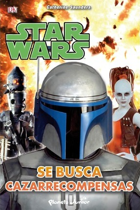 Star Wars. Se busca cazarrecompensas
