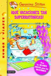 Pack Geronimo Stilton 24 : ¡Qué vacaciones tan superratónicas!