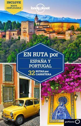 Lonely Planet En Ruta Por Espana y Portugal