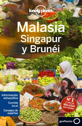 Lonely Planet Malasia, Singapur y Brunei