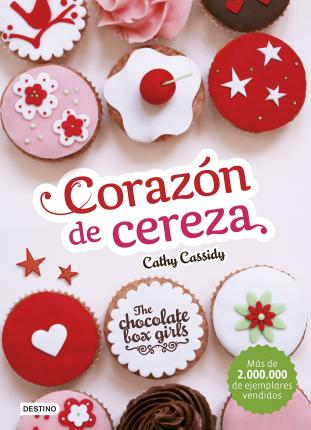 The chocolate box girls 1. Corazón de cereza