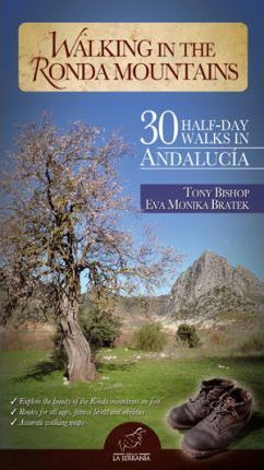 Walking in the Ronda mountains : 30 half-day walks in Andalucía